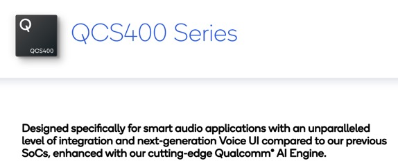 ff774b57e7d Qualcomm Technologies International, Ltd., a subsidiary of Qualcomm  Incorporated (NASDAQ: QCOM), today launched the new Qualcomm® QCS400 SoC  series.